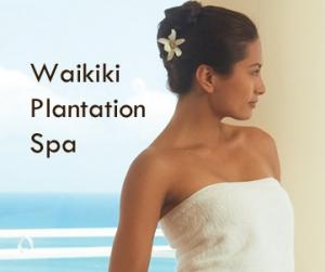 Waikiki Plantation Spa at the Outrigger Waikiki